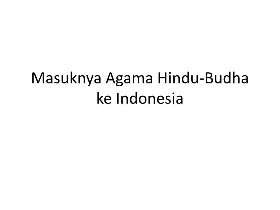 Masuknya Agama Hindu-Budha ke Indonesia