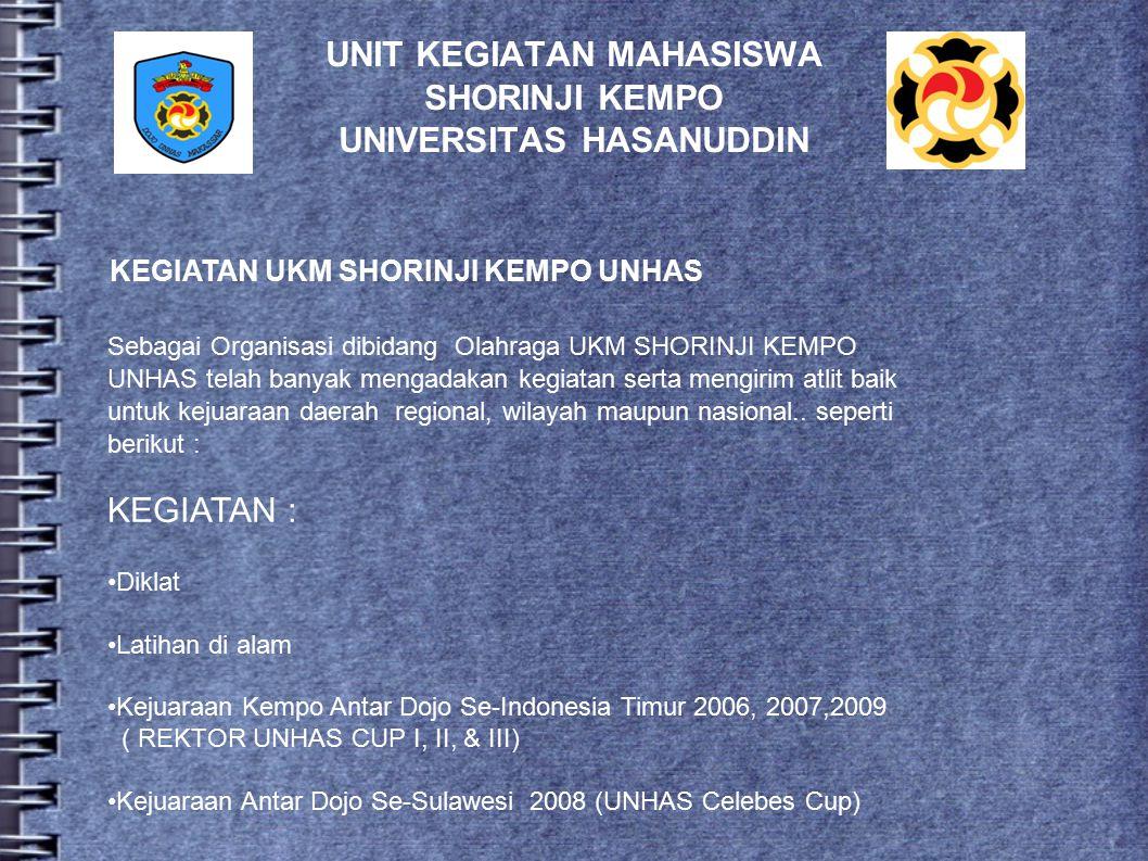 UNIT KEGIATAN MAHASISWA SHORINJI KEMPO UNIVERSITAS HASANUDDIN