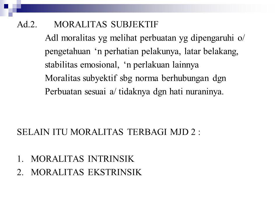 Ad.2. MORALITAS SUBJEKTIF