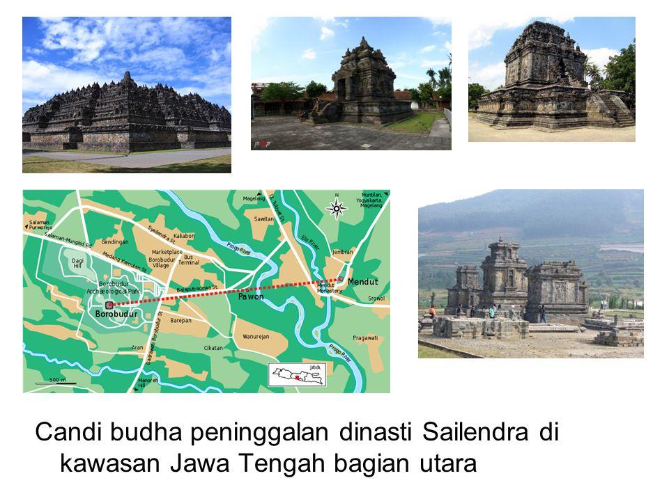 Candi budha peninggalan dinasti Sailendra di kawasan Jawa Tengah bagian utara