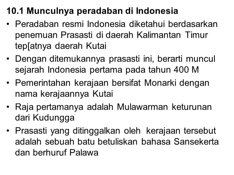 10.1 Munculnya peradaban di Indonesia