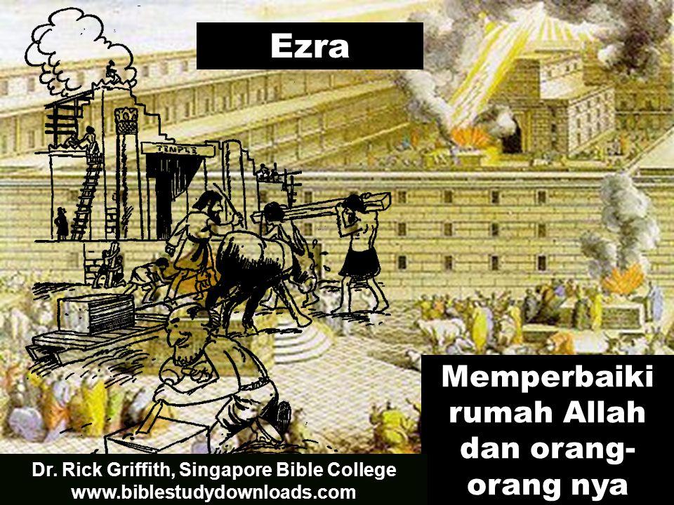 Ezra Memperbaiki rumah Allah dan orang-orang nya