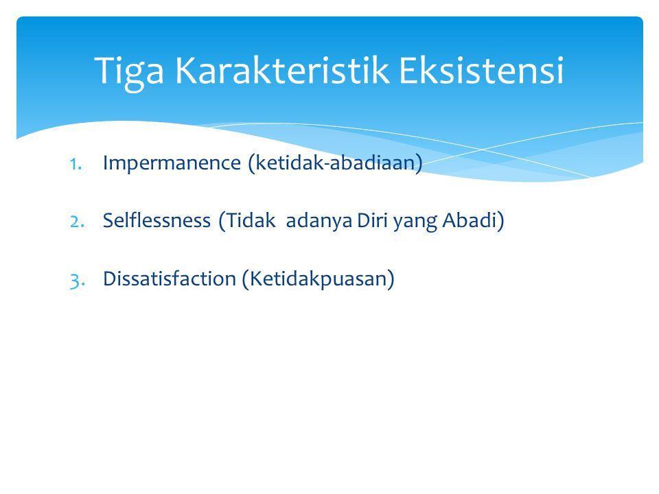 Tiga Karakteristik Eksistensi