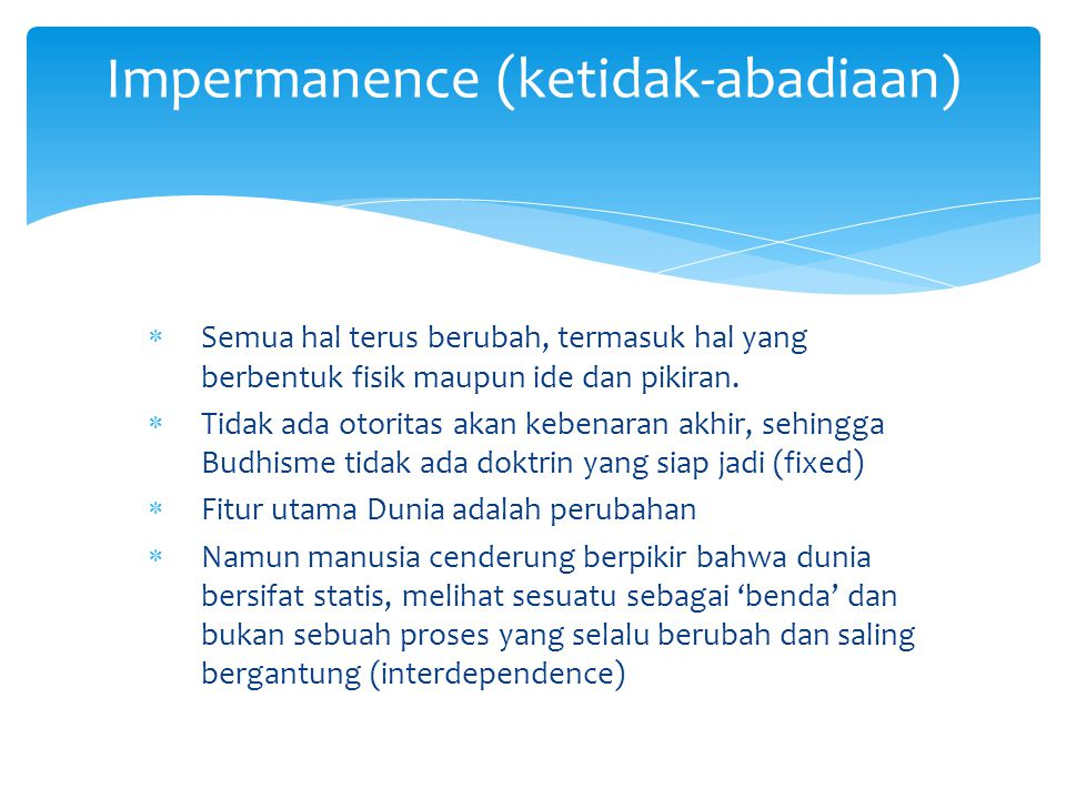 Impermanence (ketidak-abadiaan)