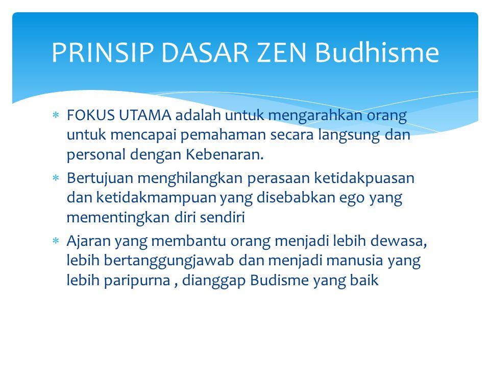 PRINSIP DASAR ZEN Budhisme