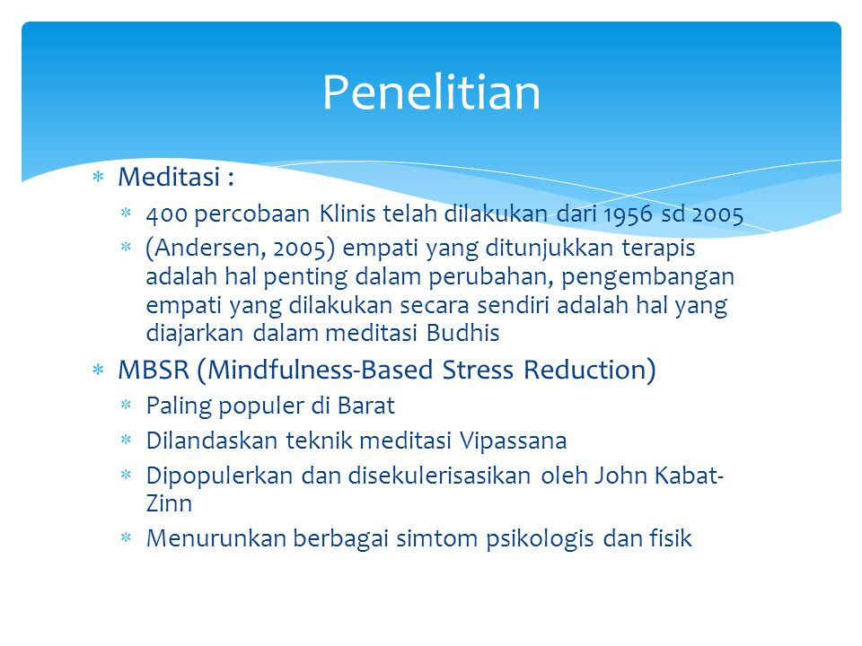 Penelitian Meditasi : MBSR (Mindfulness-Based Stress Reduction)