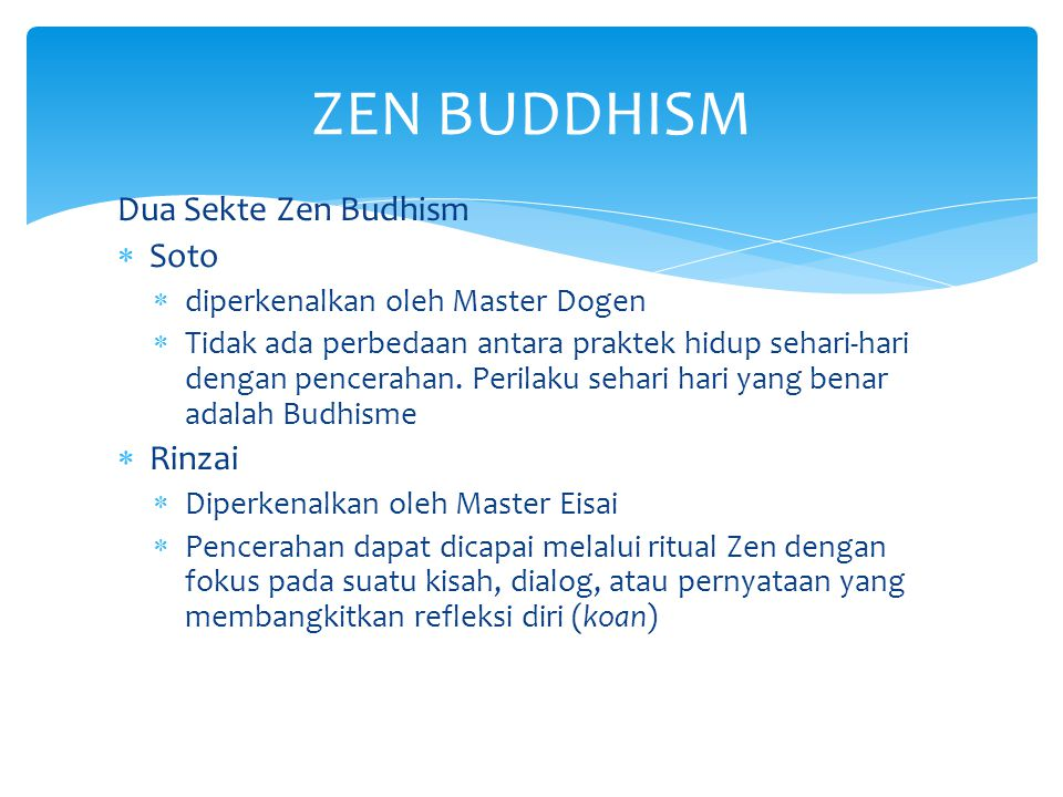 ZEN BUDDHISM Dua Sekte Zen Budhism Soto Rinzai