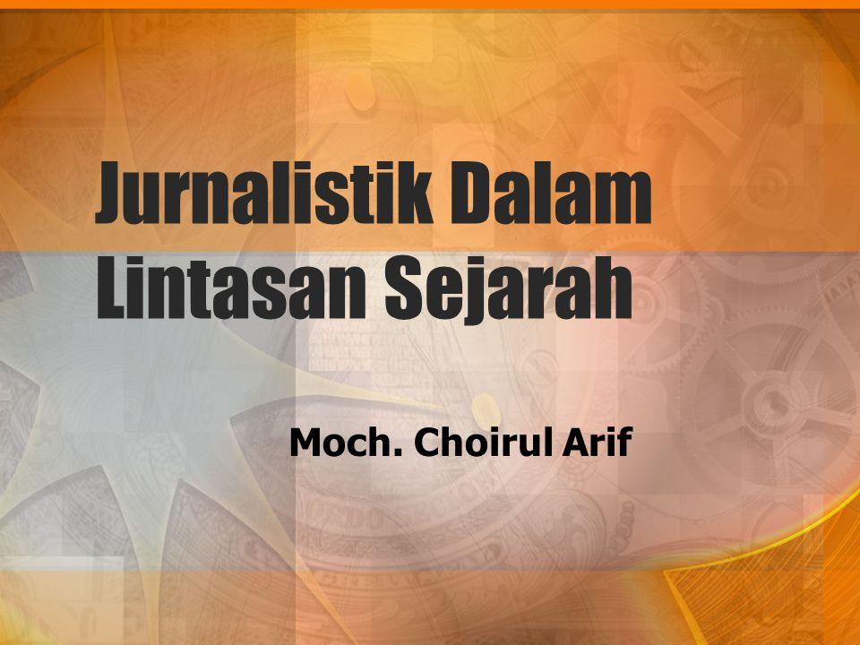 Jurnalistik Dalam Lintasan Sejarah