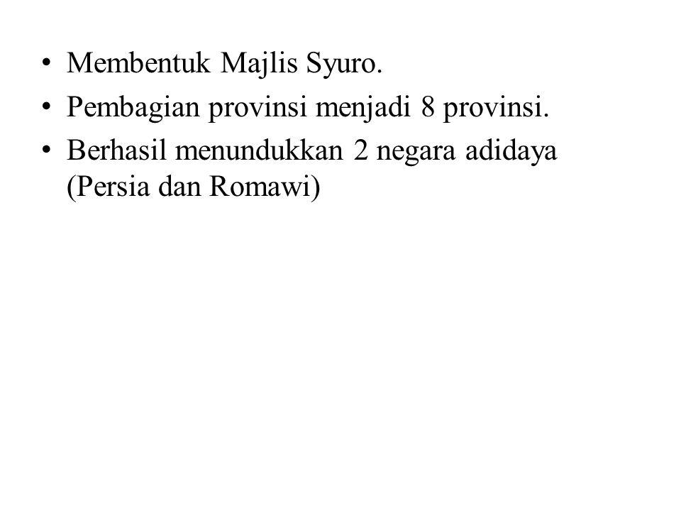 Membentuk Majlis Syuro.