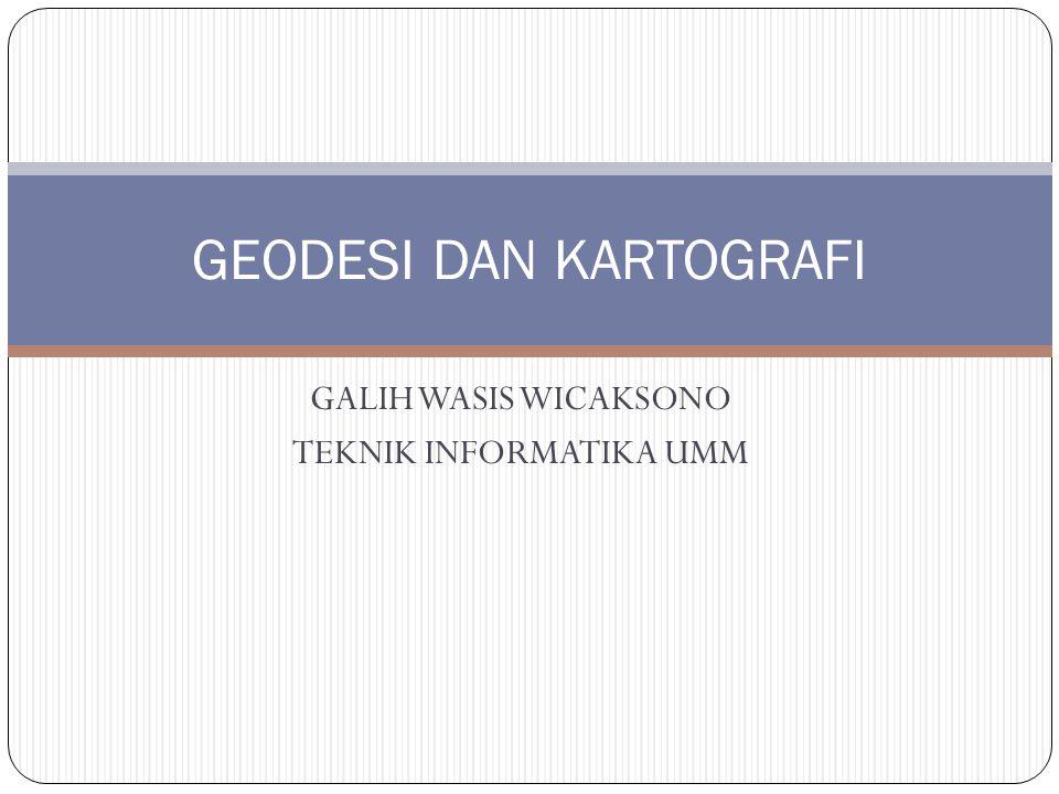 GEODESI DAN KARTOGRAFI