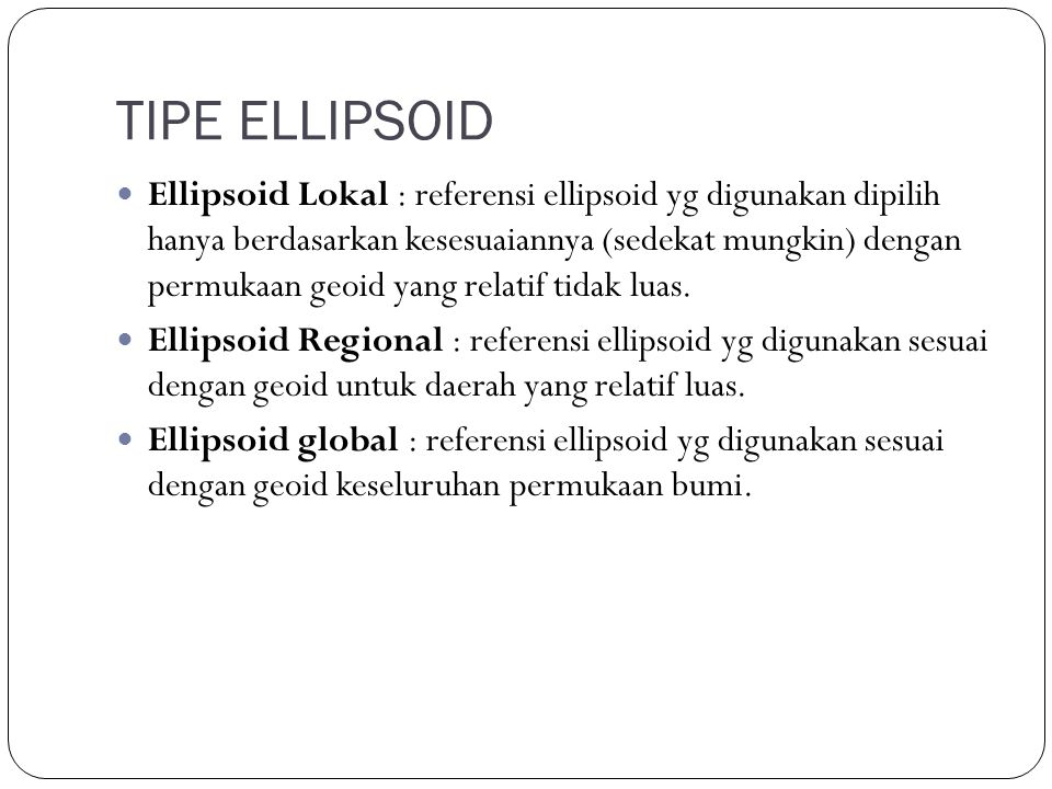 TIPE ELLIPSOID
