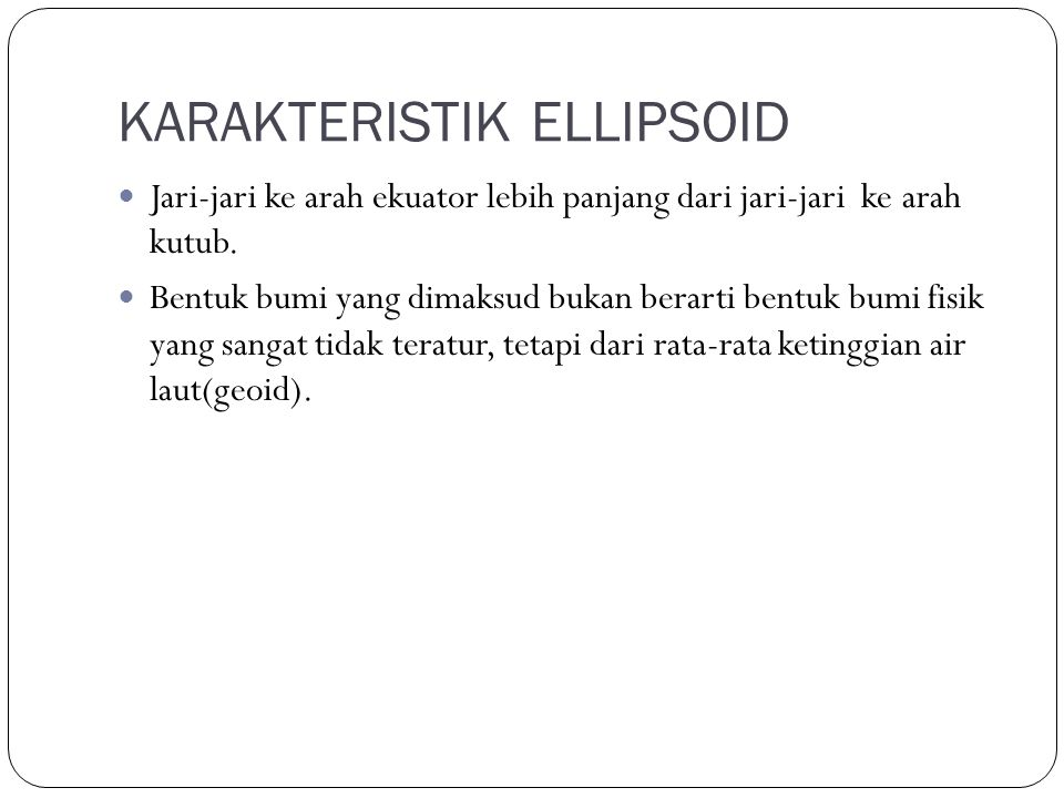 KARAKTERISTIK ELLIPSOID