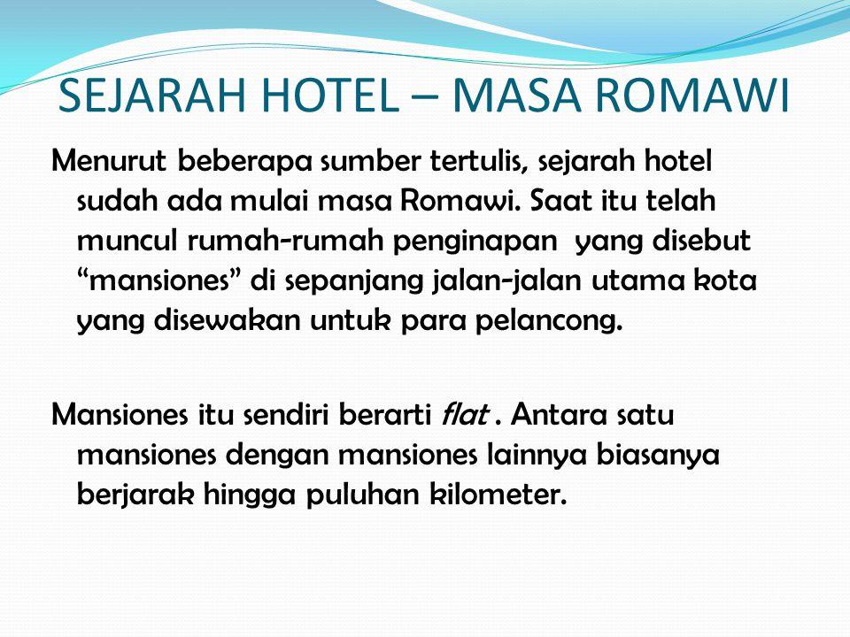 SEJARAH HOTEL – MASA ROMAWI