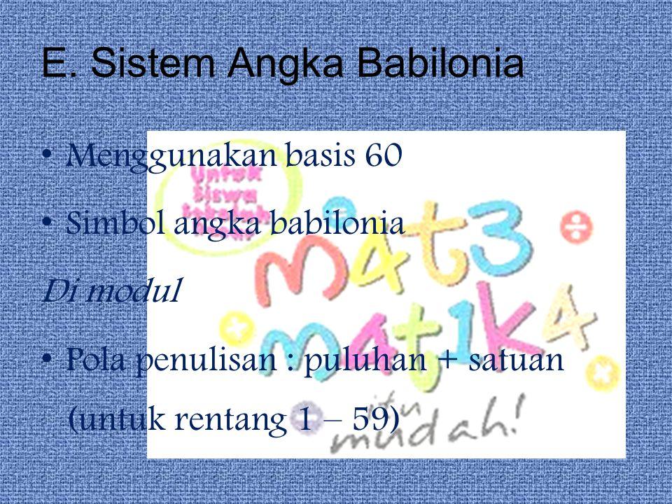 E. Sistem Angka Babilonia