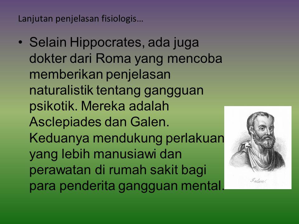 Lanjutan penjelasan fisiologis…