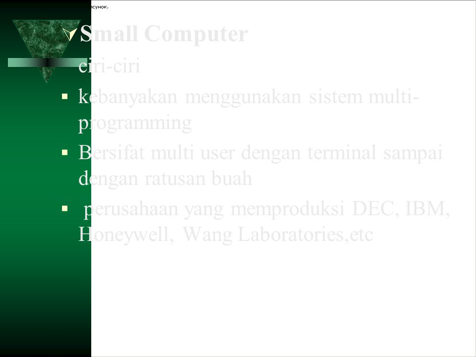 Small Computer ciri-ciri