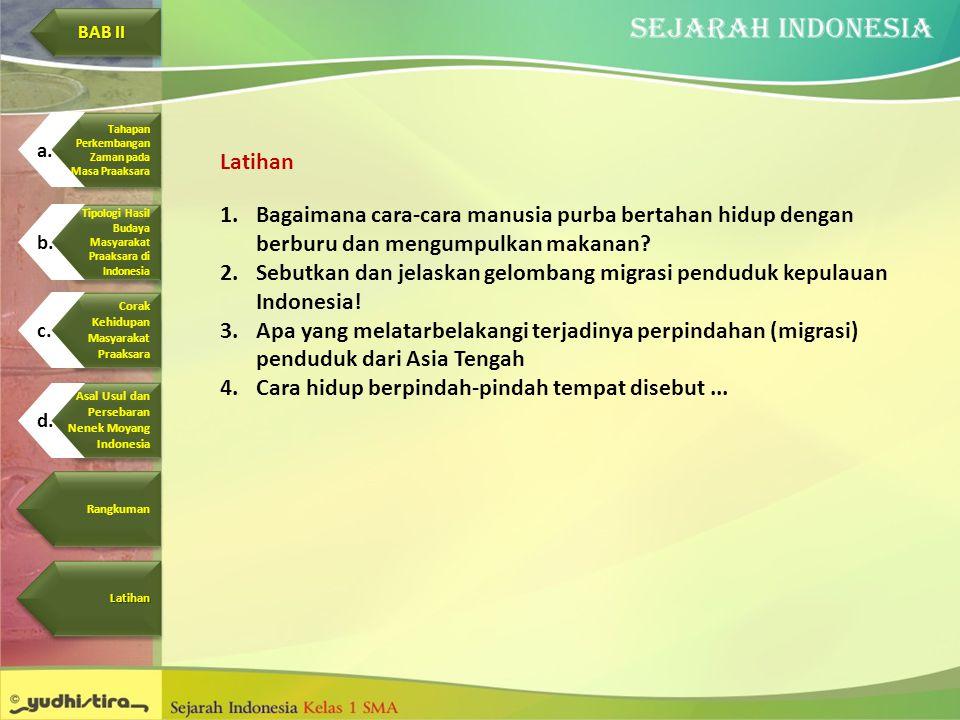 Sebutkan dan jelaskan gelombang migrasi penduduk kepulauan Indonesia!