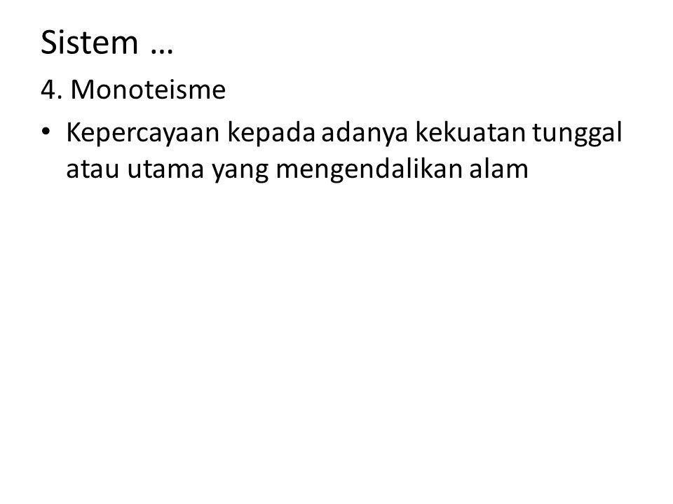 Sistem … 4. Monoteisme.