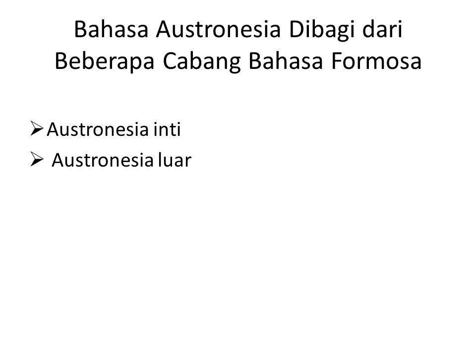 Bahasa Austronesia Dibagi dari Beberapa Cabang Bahasa Formosa