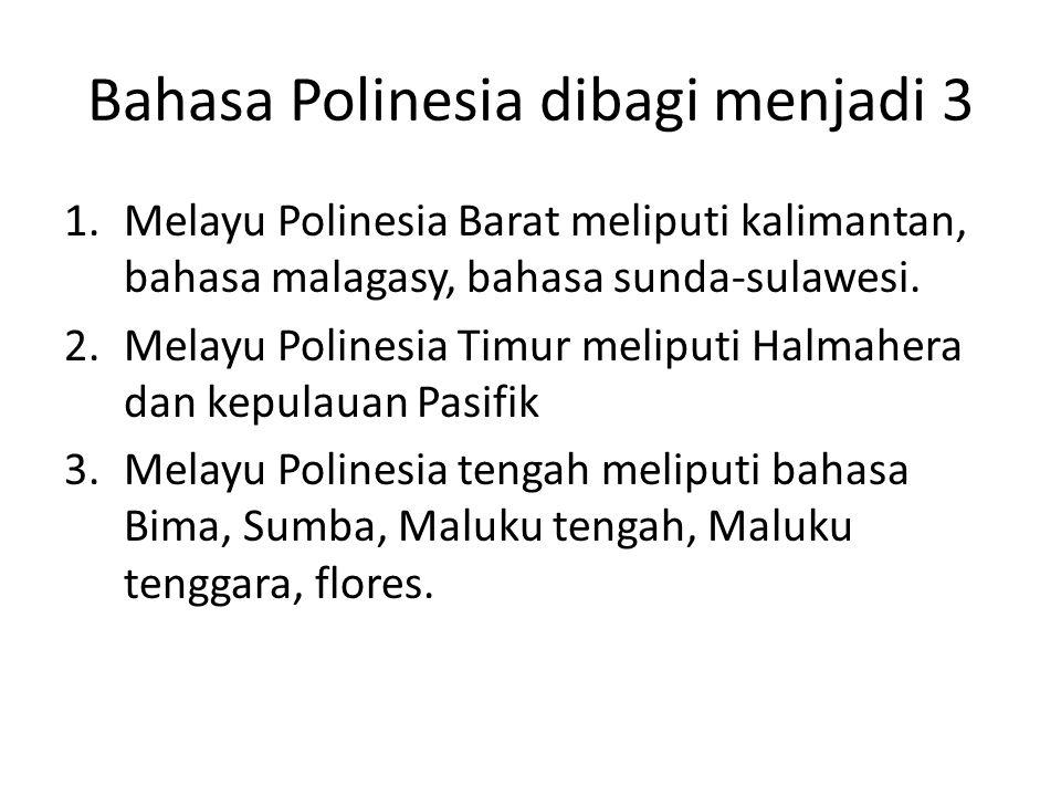 Bahasa Polinesia dibagi menjadi 3