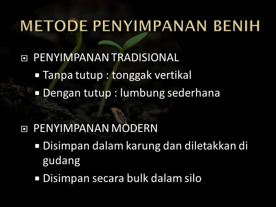 METODE PENYIMPANAN BENIH