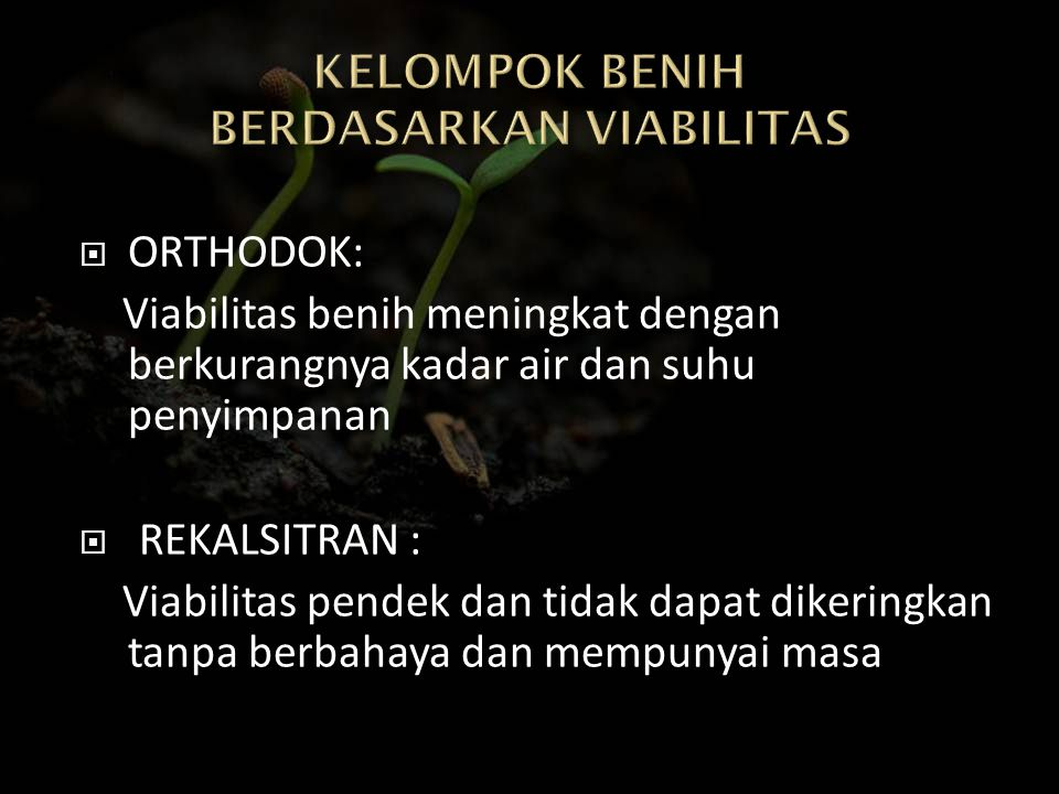 KELOMPOK BENIH BERDASARKAN VIABILITAS