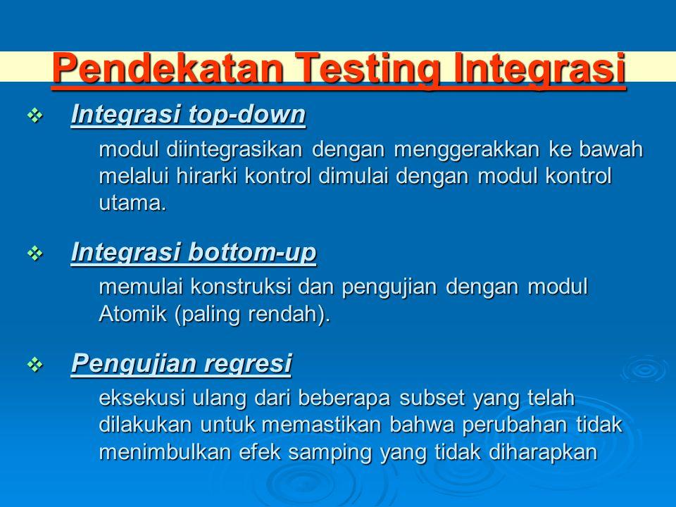 Pendekatan Testing Integrasi