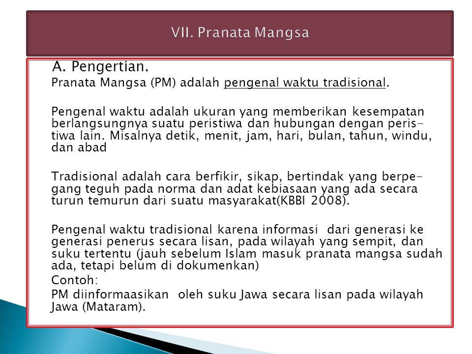 VII. Pranata Mangsa A. Pengertian.