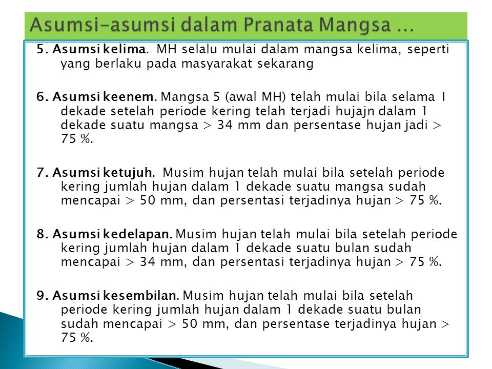 Asumsi-asumsi dalam Pranata Mangsa …