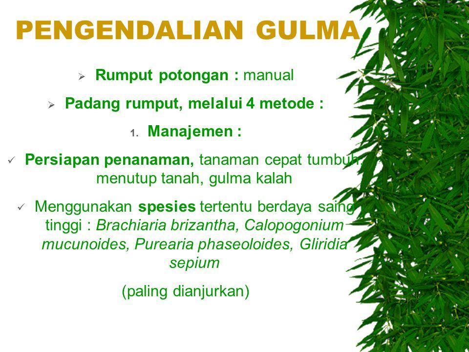 Padang rumput, melalui 4 metode :