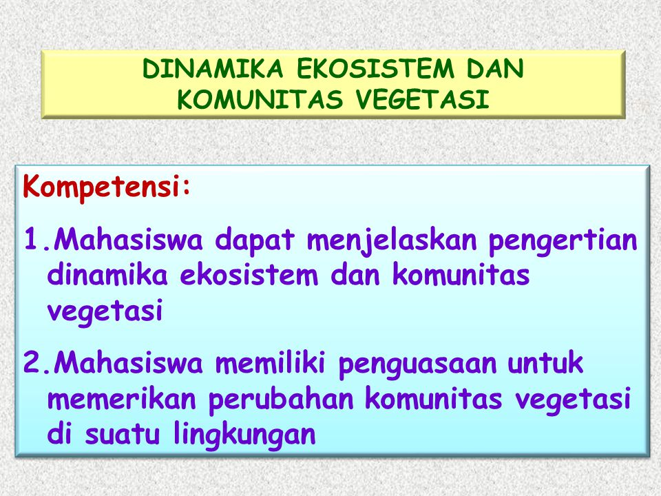 DINAMIKA EKOSISTEM DAN KOMUNITAS VEGETASI