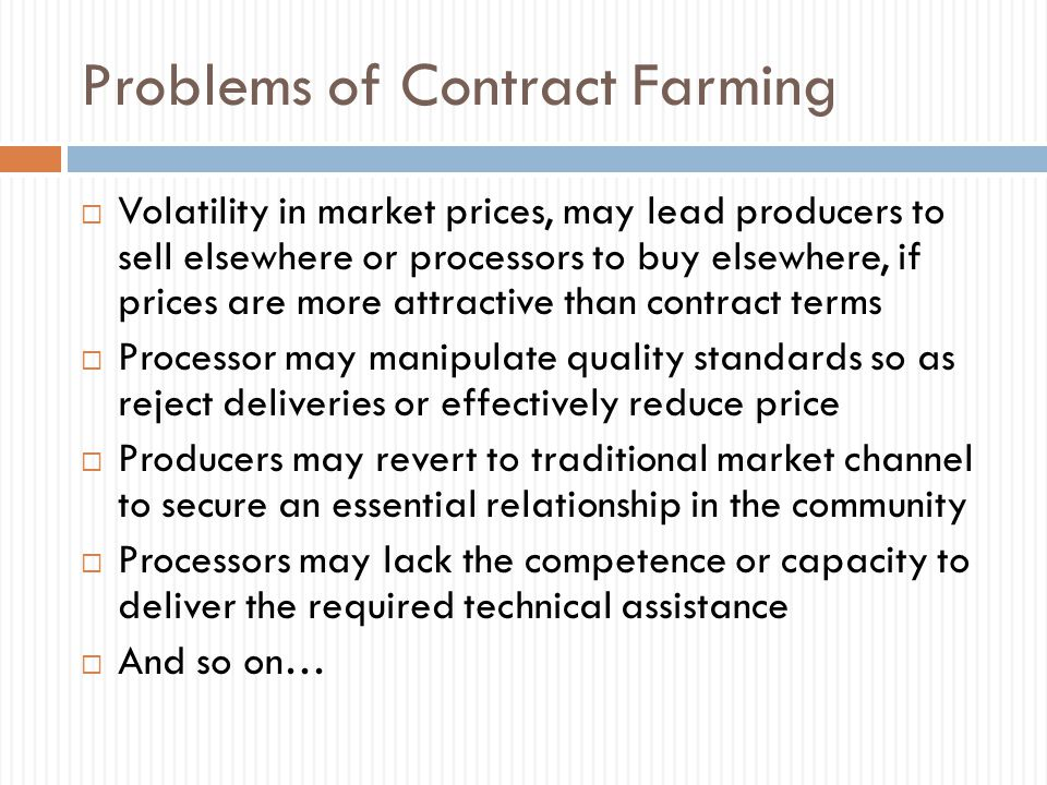 Problems of Contract Farming