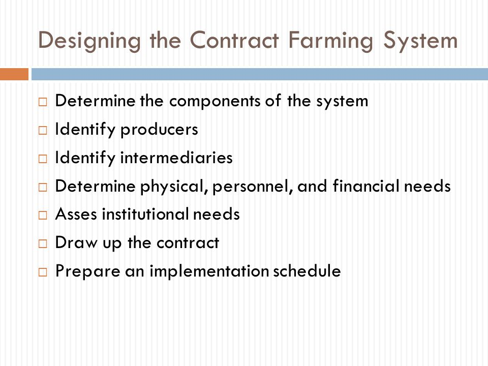 Designing the Contract Farming System