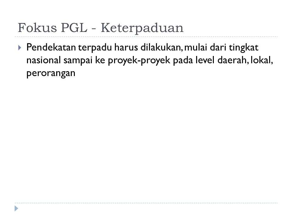 Fokus PGL - Keterpaduan