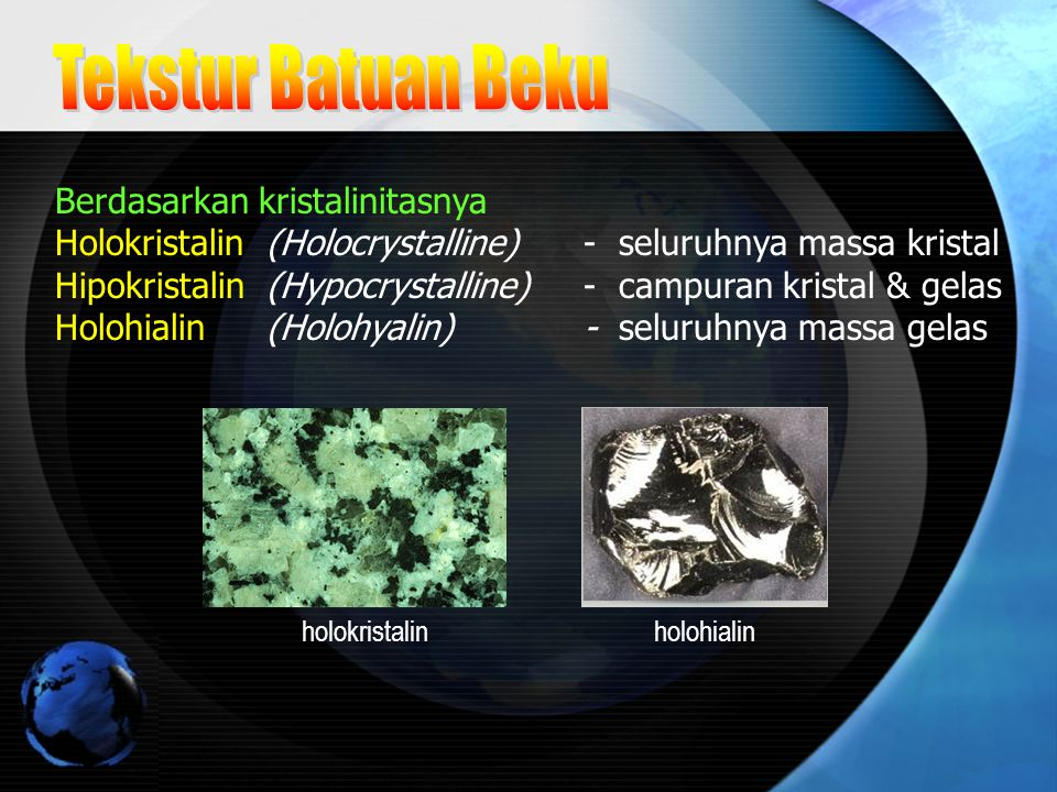 Tekstur Batuan Beku Berdasarkan kristalinitasnya