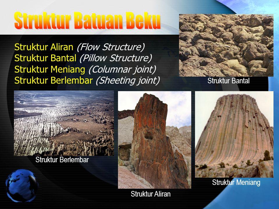Struktur Batuan Beku Struktur Aliran (Flow Structure)