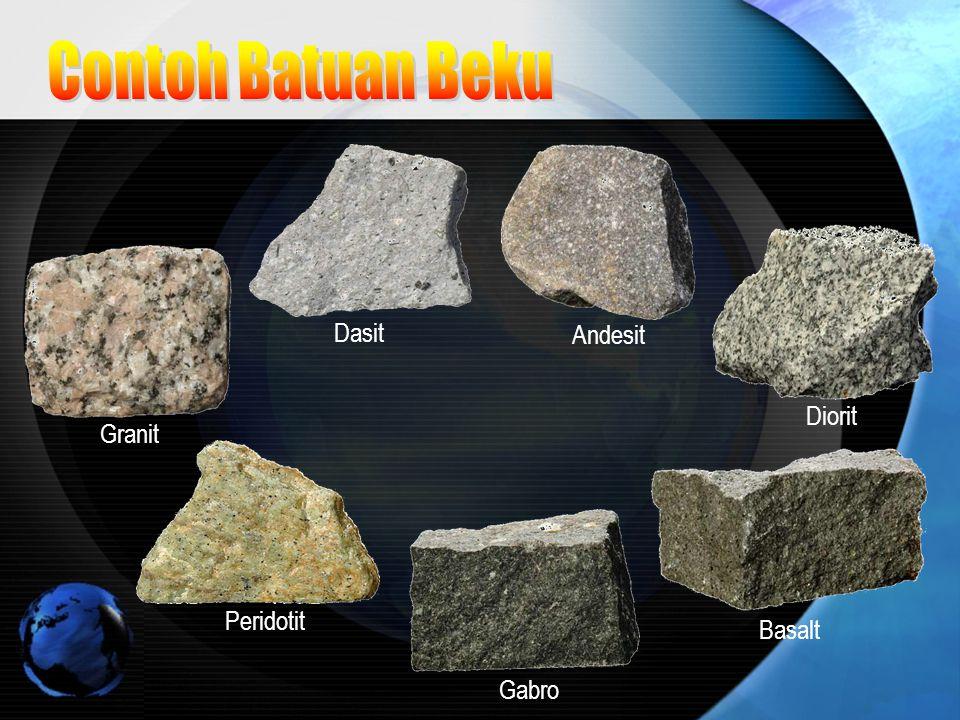 Contoh Batuan Beku Dasit Andesit Diorit Granit Peridotit Basalt Gabro