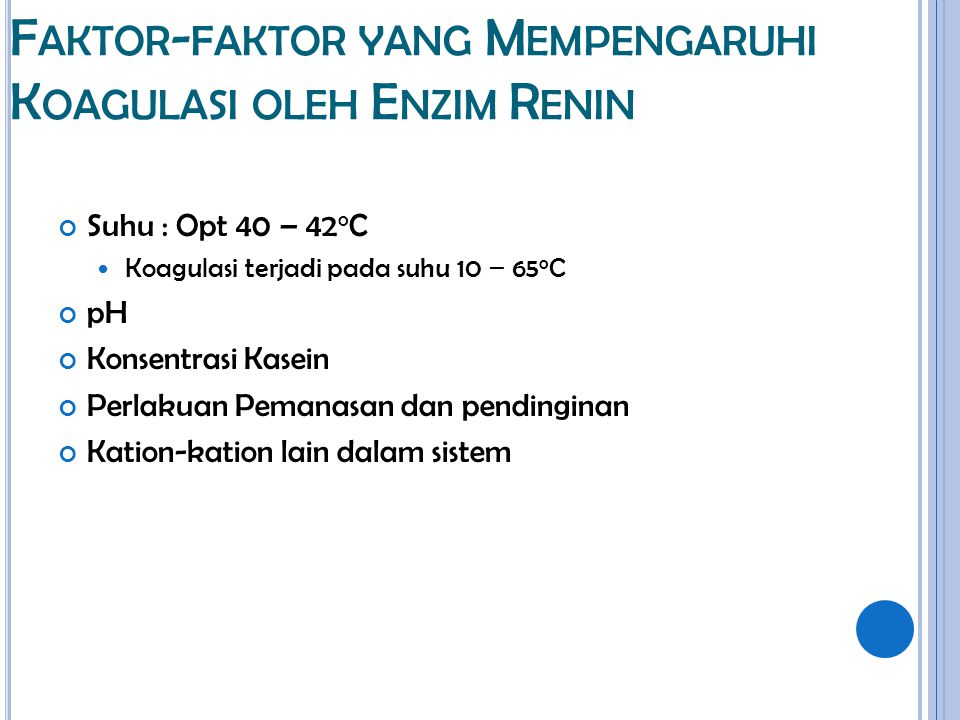 Faktor-faktor yang Mempengaruhi Koagulasi oleh Enzim Renin