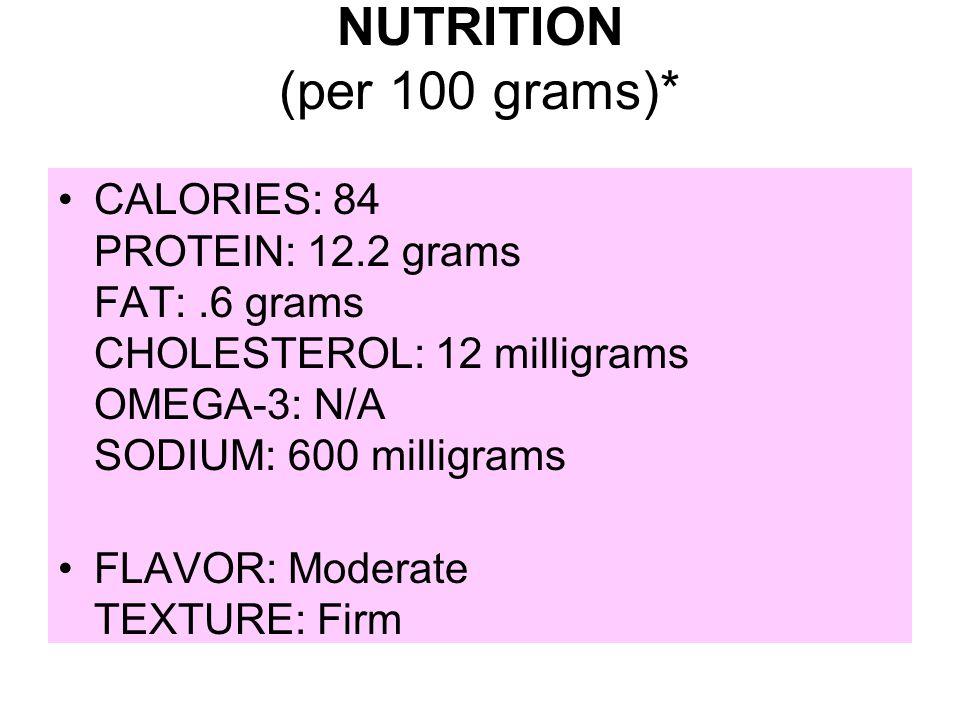 NUTRITION (per 100 grams)*