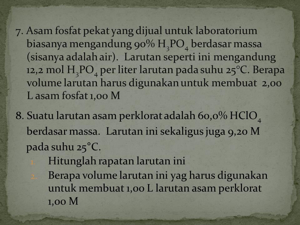 7. Asam fosfat pekat yang dijual untuk laboratorium