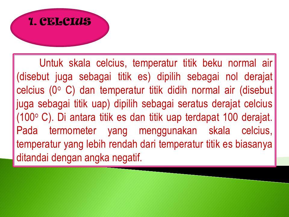 1. CELCIUS