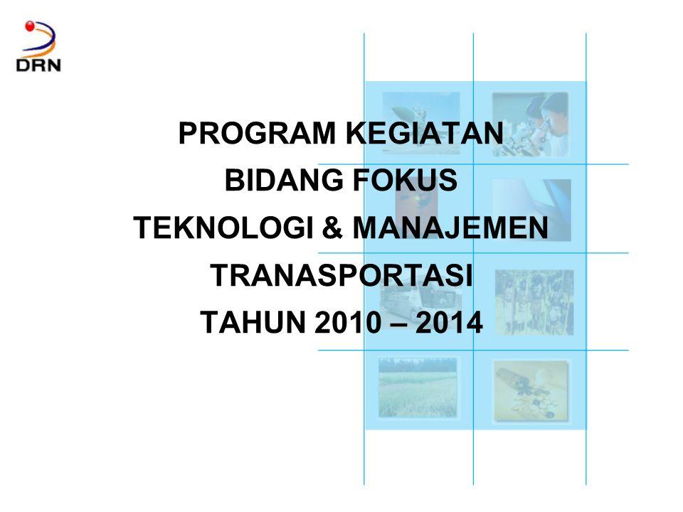 TEKNOLOGI & MANAJEMEN TRANASPORTASI TAHUN 2010 – 2014