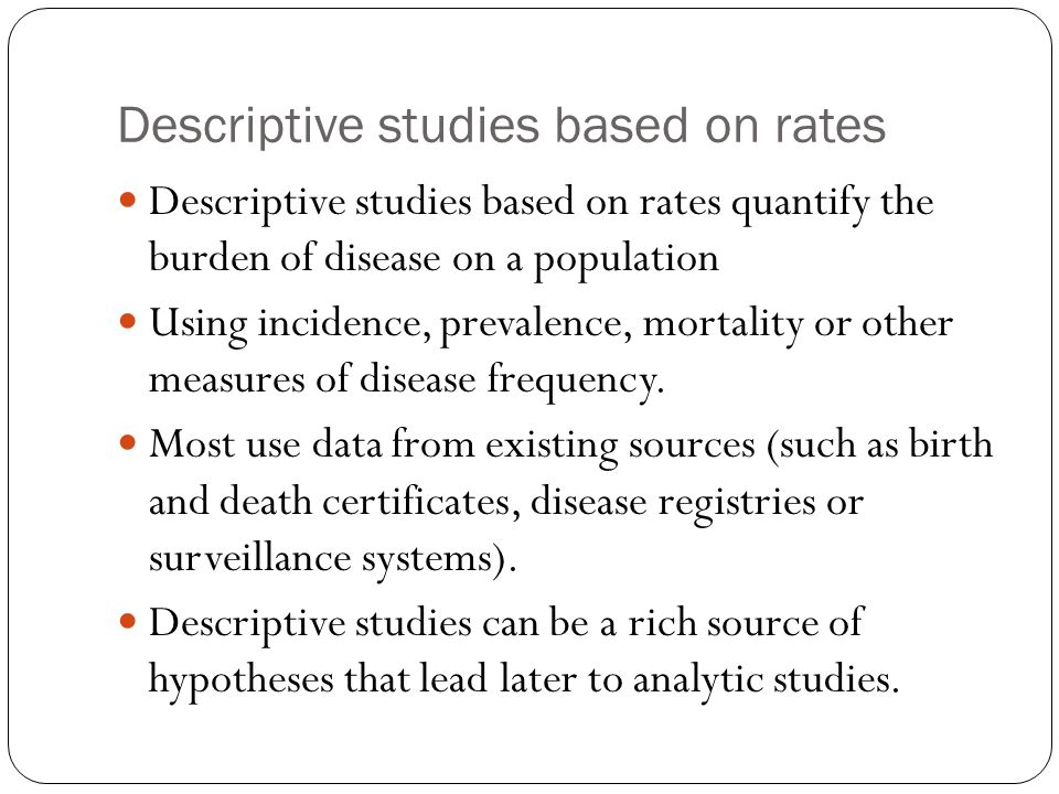 Descriptive studies based on rates