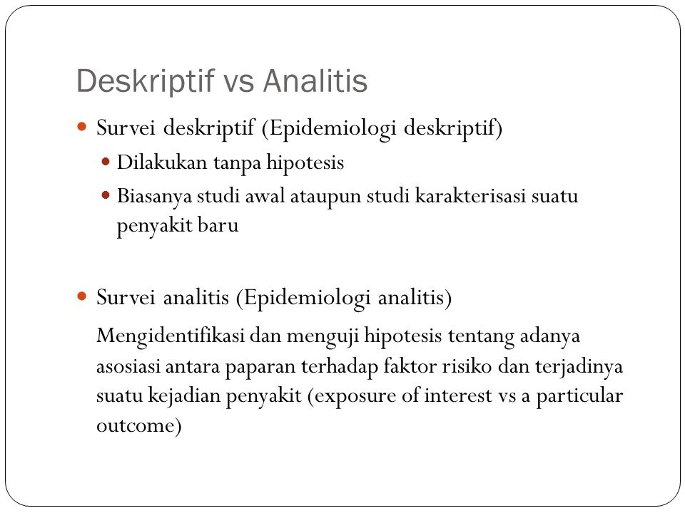 Deskriptif vs Analitis