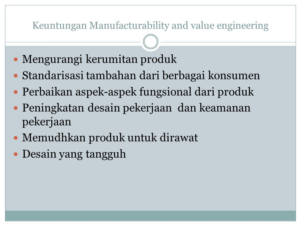 Keuntungan Manufacturability and value engineering
