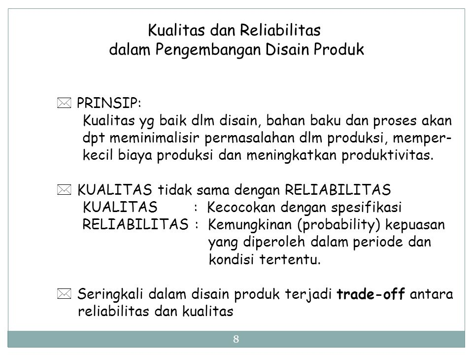 Kualitas dan Reliabilitas dalam Pengembangan Disain Produk