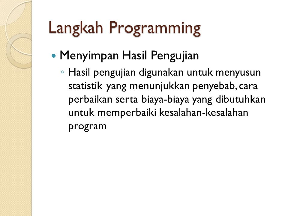 Langkah Programming Menyimpan Hasil Pengujian