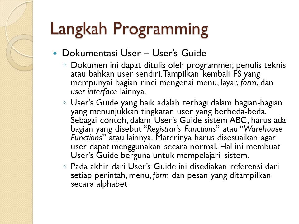 Langkah Programming Dokumentasi User – User's Guide