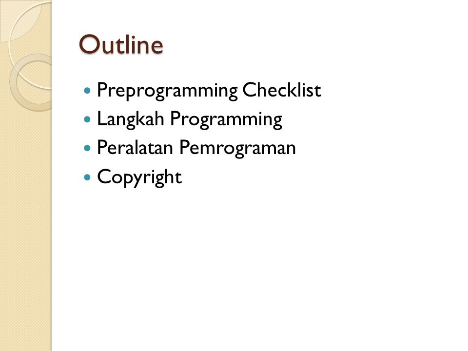 Outline Preprogramming Checklist Langkah Programming
