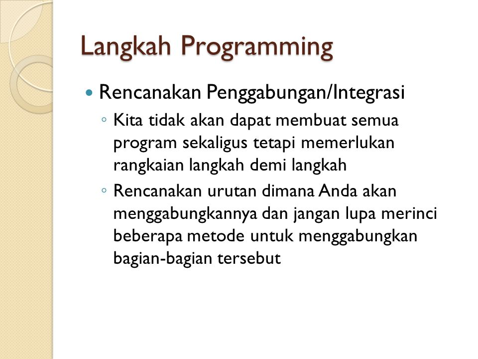 Langkah Programming Rencanakan Penggabungan/Integrasi